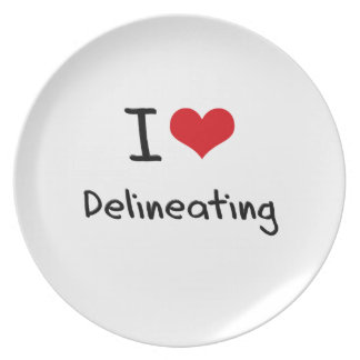 I Love Delineating Party Plates