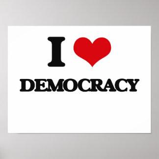I love Democracy Poster
