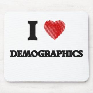 I love Demographics Mouse Pad