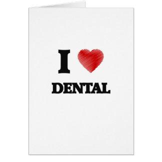 I love Dental Card