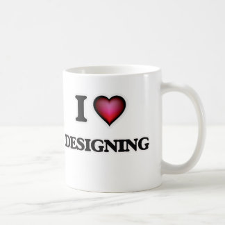 I love Designing Coffee Mug