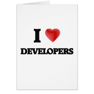 I love Developers Greeting Card