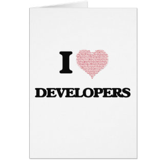 I love Developers (Heart made from words) Greeting Card