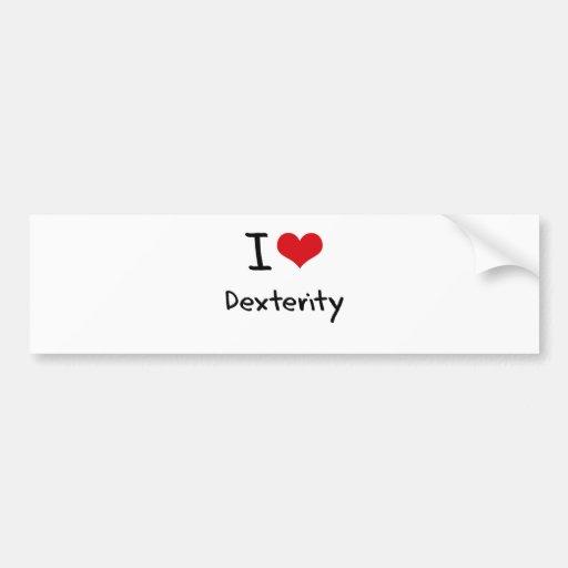 I Love Dexterity Bumper Sticker