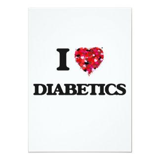 I love Diabetics 13 Cm X 18 Cm Invitation Card