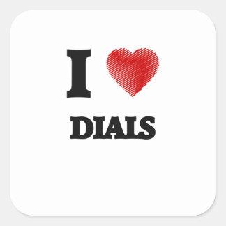 I love Dials Square Sticker