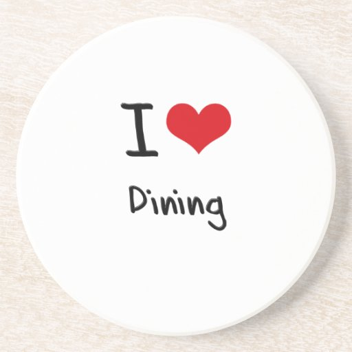 I Love Dining Drink Coaster