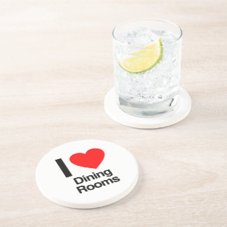 i love dining rooms beverage coasters