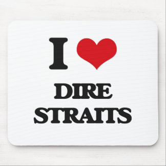 I love Dire Straits Mouse Pad