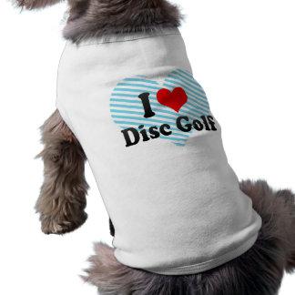 I love Disc Golf Shirt
