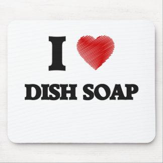 I love Dish Soap Mouse Pad