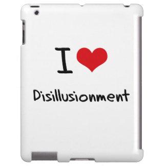 I Love Disillusionment