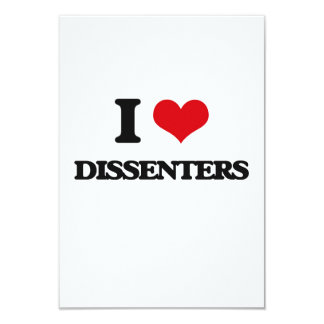 I love Dissenters 9 Cm X 13 Cm Invitation Card