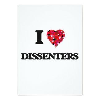 I love Dissenters 13 Cm X 18 Cm Invitation Card