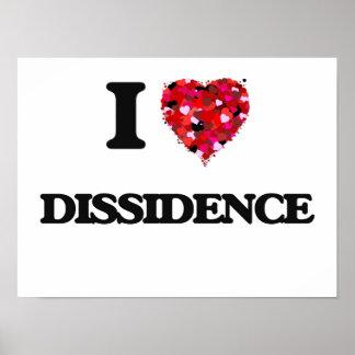 I love Dissidence Poster