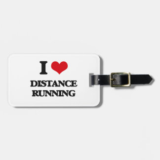 I love Distance Running Travel Bag Tag