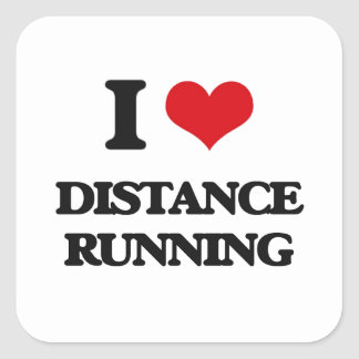 I love Distance Running Square Sticker