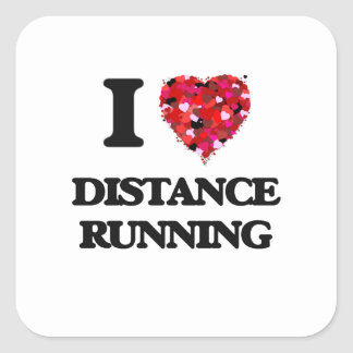 I love Distance Running Square Sticker