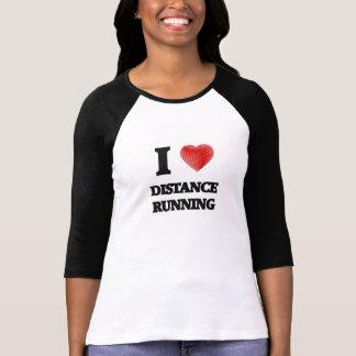 I love Distance Running Tee Shirt