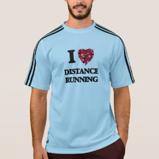 I love Distance Running T Shirts
