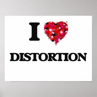 I love Distortion Poster