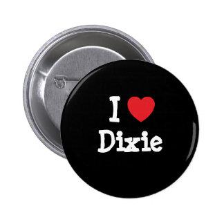 I love Dixie heart T-Shirt Pinback Buttons