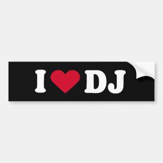 I LOVE DJ BUMPER STICKER