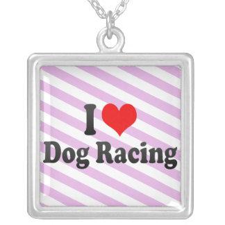 I love Dog Racing Custom Jewelry
