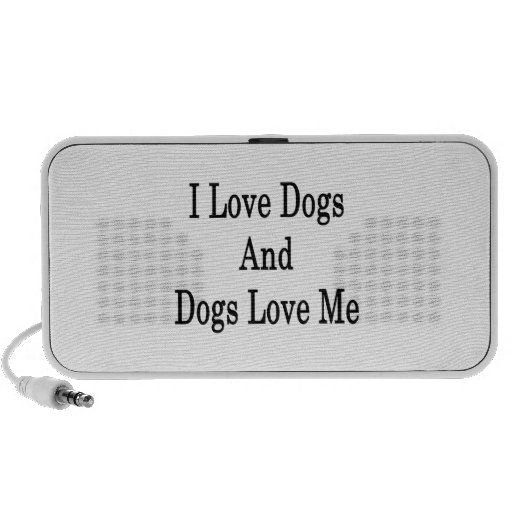 I Love Dogs And Dogs Love Me iPhone Speaker