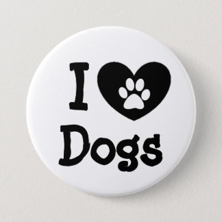 I Love Dogs Black and White Button