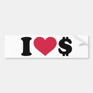 I love Dollar money Bumper Stickers