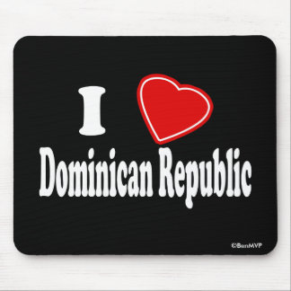 I Love Dominican Republic Mousepad
