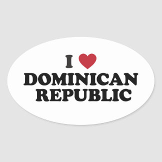 I Love Dominican Republic Oval Sticker