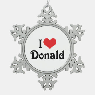 I Love Donald Snowflake Pewter Christmas Ornament