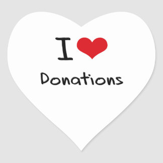 I Love Donations Stickers