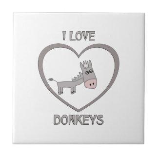 I Love Donkeys Tile