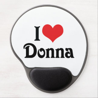I Love Donna Gel Mouse Pad
