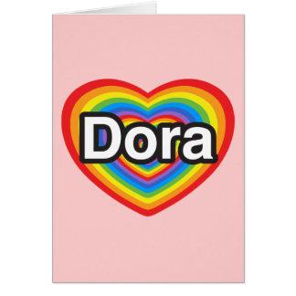 I love Dora. I love you Dora. Heart Card
