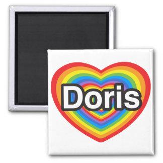 I love Doris. I love you Doris. Heart Square Magnet