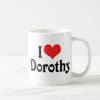 I Love Dorothy Coffee Mug