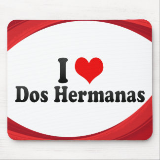 I Love Dos Hermanas, Spain Mouse Pad