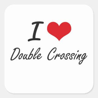I love Double Crossing Square Sticker
