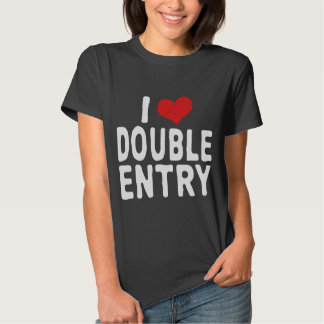 I LOVE DOUBLE ENTRY SHIRT