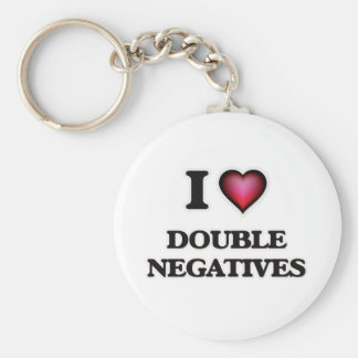 I love Double Negatives Key Ring