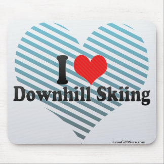 I Love Downhill Skiing Mousepads