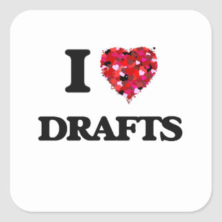 I love Drafts Square Sticker