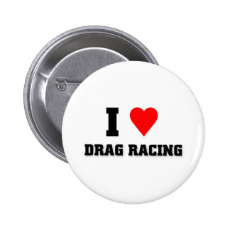 I love Drag racing 6 Cm Round Badge