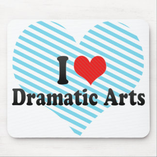 I Love Dramatic Arts Mouse Pads