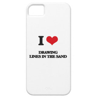 I love Drawing Lines In The Sand iPhone 5 Cases