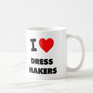 I Love Dress Makers Coffee Mugs
